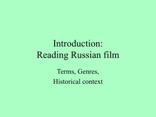 Introduction: Reading Russian film