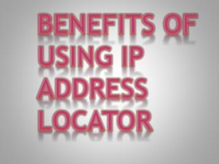 How to Locate Someone's IP Address?