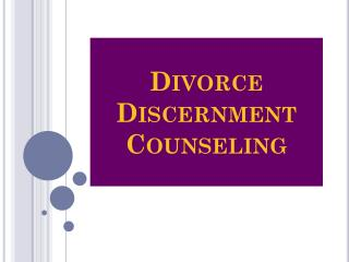 Divorce Discernment Counseling