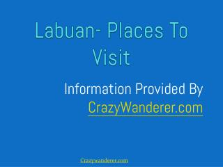 Places To Visit In Labuan | Crazywanderer