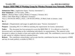 Project: IEEE P802.15 Working Group for Wireless Personal Area Networks (WPANs) Submission Title: [ Application Space