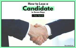 Why organisations are losing out on candidates?