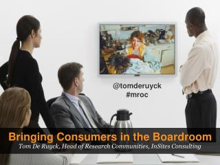 Bringing Consumers in the Boardroom