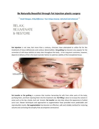 Be naturally beautiful through Fat Injection plastic surgery