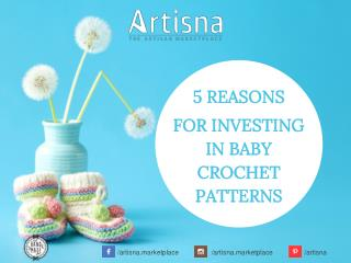 5 Reasons for Investing In Baby Crochet Patterns