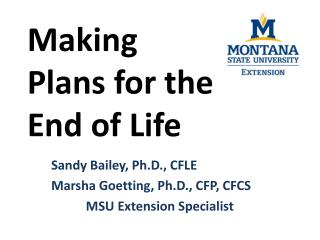 Making          Plans for the    End of Life