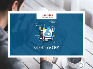 Salesforce CRM Tutorial and Training fro Beginners | JanBask Training
