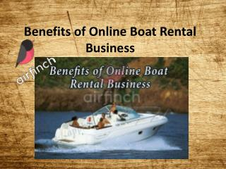 Benefits of Online Boat Rental Business