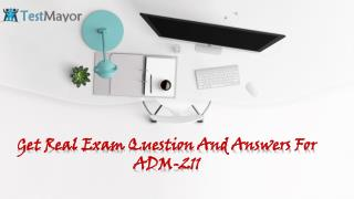 Pass your ADM-211 Exam With (Testmayor.com)