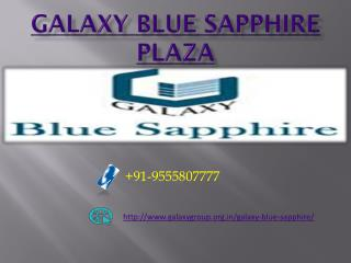Galaxy Blue Sapphire - A Hub of Business society