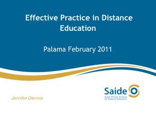 Effective Practice in Distance Education Palama  February 2011