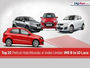 Petrol Hatchback Cars in India Under 10 Lakhs