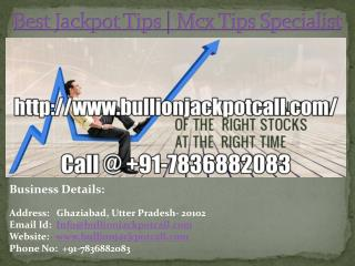 Best Jackpot Tips | Mcx Tips Specialist