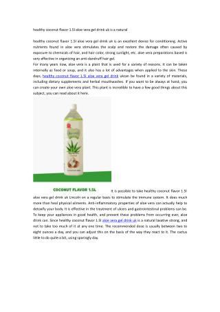 healthy coconut flavor 1.5l aloe vera gel drink uk is a natural