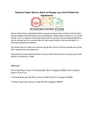 Scissors Paper Stone a Salon to Pamper your kid & Polish his Appearance