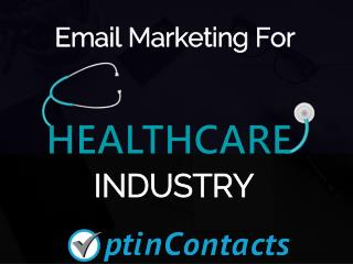 Get Connected To Leading Healthcare Industry Professionals With Healthcare Email List