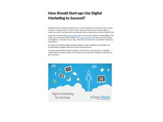 How Should Start-ups Use Digital Marketing to Succeed?