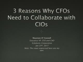 Why a CFO needs to collaborate with a CIO