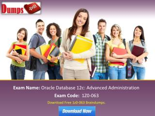 Pass Your Oracle 1z0-063 Certification Exam With DumpsPDF.com