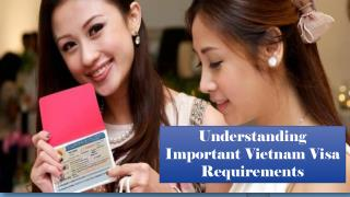 Understanding Important Vietnam Visa Requirements