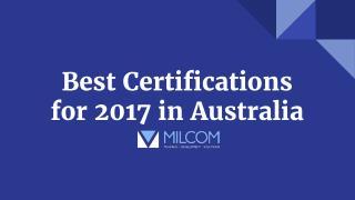 Best Certifications for 2017 in Australia