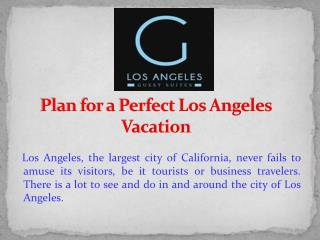 Plan for a Perfect Los Angeles Vacation
