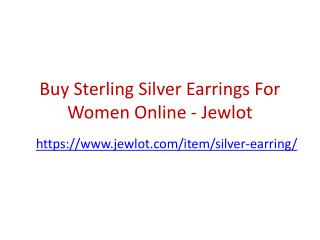 Buy Sterling Silver Earrings For Women Online - Jewlot