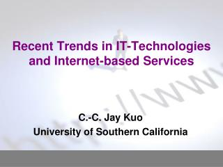 Recent Trends in IT-Technologies and Internet-based Services