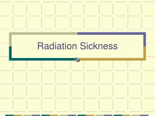 Radiation Sickness