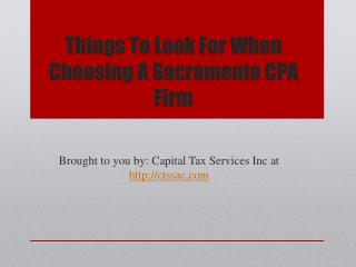 Things to look for when choosing a sacramento cpa firm