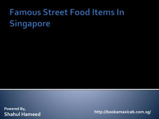 Famous Street Food Items In Singapore