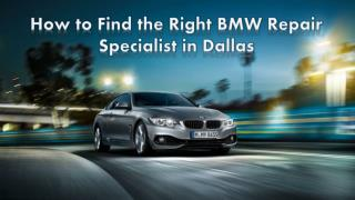 How to Find the Right BMW Repair Specialist in Dallas
