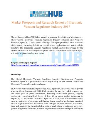 Market Prospects and Research Report of Electronic Vacuum Regulators Industry 2017