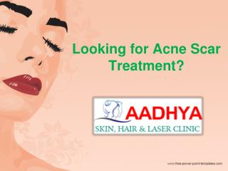 Scar Removal Treatment in Hanamkonda, Best Acne Scar Treatment – AAdhya Clinic