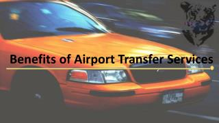 Benefits of Airport Taxi Transfer Services