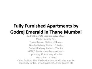 Fully Furnished Apartments by Godrej Emerald in Thane Mumbai