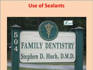 Use of Sealants