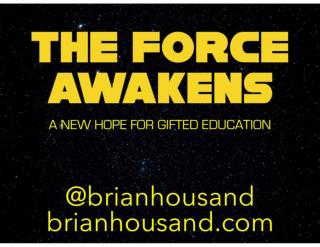 The Force Awakens - A New Hope for Gifted Education 2017