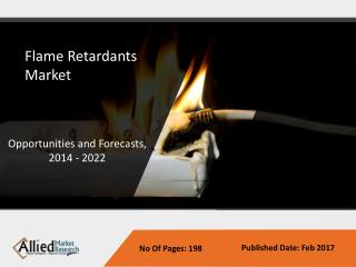 Flame Retardants Market size, share | Industry Analysis to 2022
