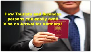 How Tourists and Business persons can easily avail Visa on Arrival for Vietnam?
