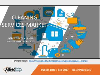 Cleaning Services Market to Reach $74,299 Million