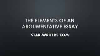 The Elements Of An Argumentative Essay