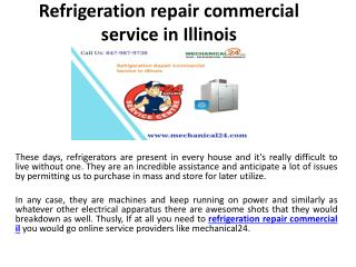 Refrigeration repair commercial service in Illinois