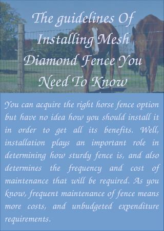 The guidelines Of Installing Mesh Diamond Fence You Need To Know