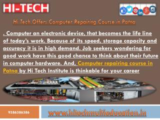 Hi Tech Offers Computer Repairing Course in Patna
