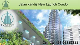 Jalan kandis New Launch Condo