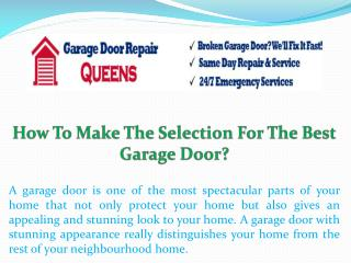 How To Make The Selection For The Best Garage Door?