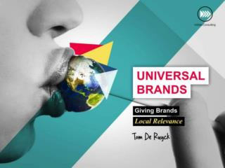 Universal Brands - Giving Brands Local Relevance