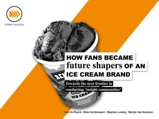 How fans became future shapers of an ice cream brand - Ben & Jerry's Community [PAPER]