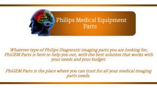Philips Medical Equipment Parts